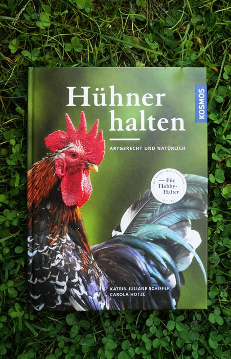 Buchcover Hühner halten artgerecht und natürlich von Hotze und Schiffer
