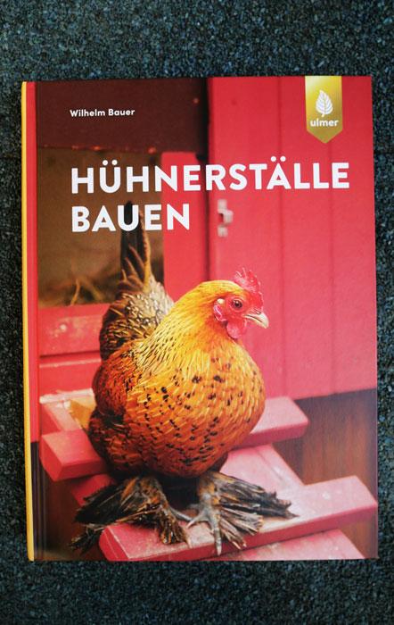 Buchcover von Hühnerställe bauen von Wilhelm Bauer